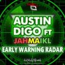 Austin Digo & Jahmaikl - Early Warning Radar (feat. jahmaikl)