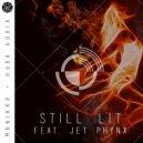 Monikkr & Huda Hudia & Jet Phynx - Still LIt (feat. Jet Phynx) (Original Mix)