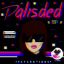 Palisded - Reflections (Original mix)