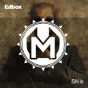 Edbox - Mr. Show (Original mix)