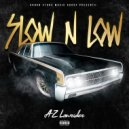 AZ Lowrider - Slow N Low (Original Mix)