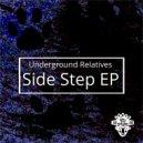 Underground Relatives - Side Step (Original Mix)